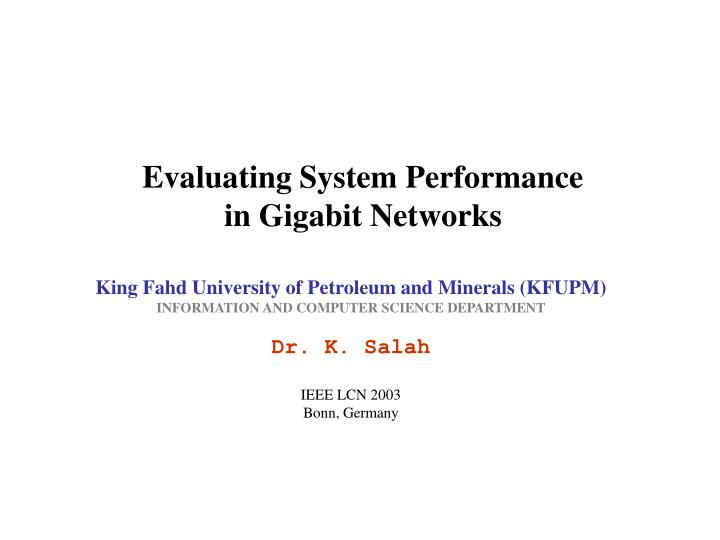 Evaluating system performance in gigabit networks