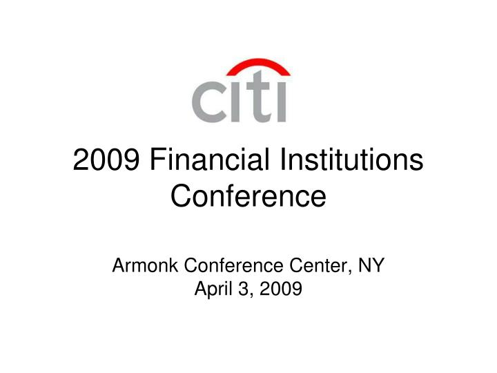 2009 Financial Institutions Conference