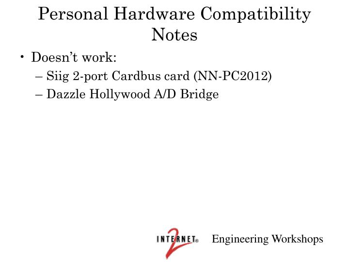 Personal Hardware Compatibility Notes