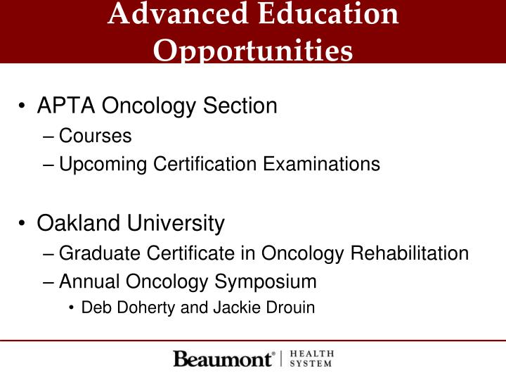 Advanced Education Opportunities