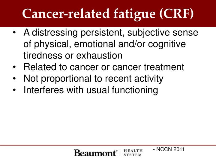 Cancer-related fatigue (CRF