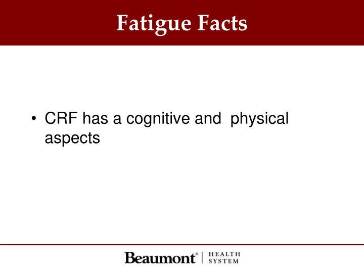 Fatigue Facts