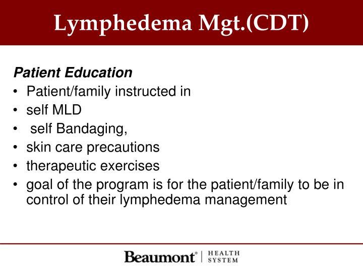 Lymphedema Mgt.(CDT)