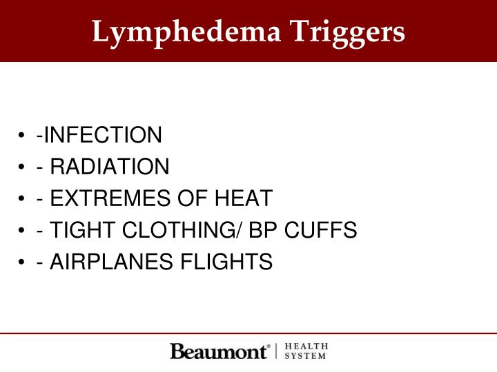 Lymphedema Triggers