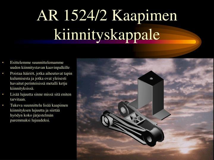 AR 1524/2 Kaapimen kiinnityskappale