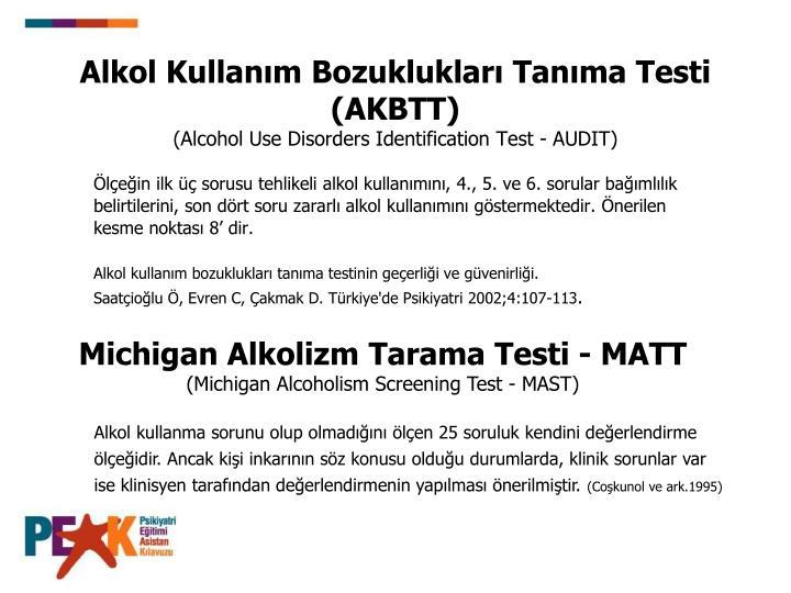 Alkol Kullanım Bozuklukları Tanıma Testi (AKBTT)