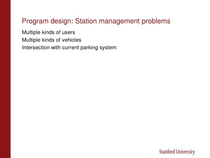 Program design: Station