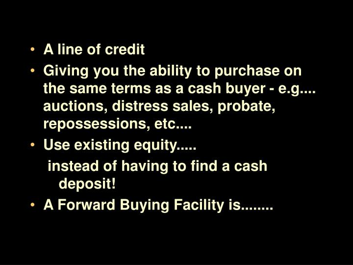 A line of credit