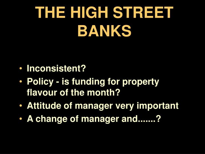 THE HIGH STREET BANKS