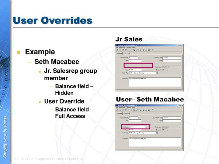 User Overrides