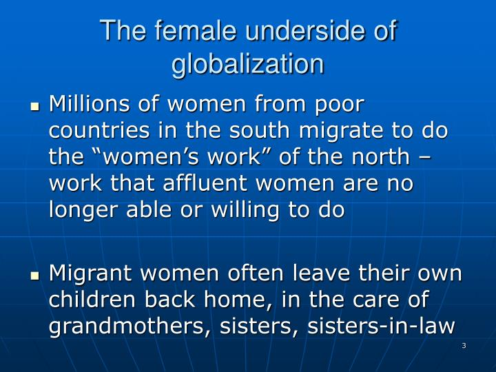 The female underside of globalization