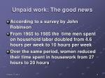 unpaid work the good news