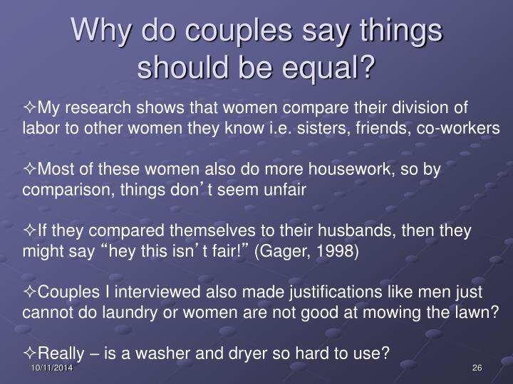 Why do couples say things should be equal?