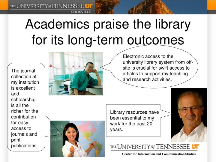 Academics praise the library for its long-term outcomes