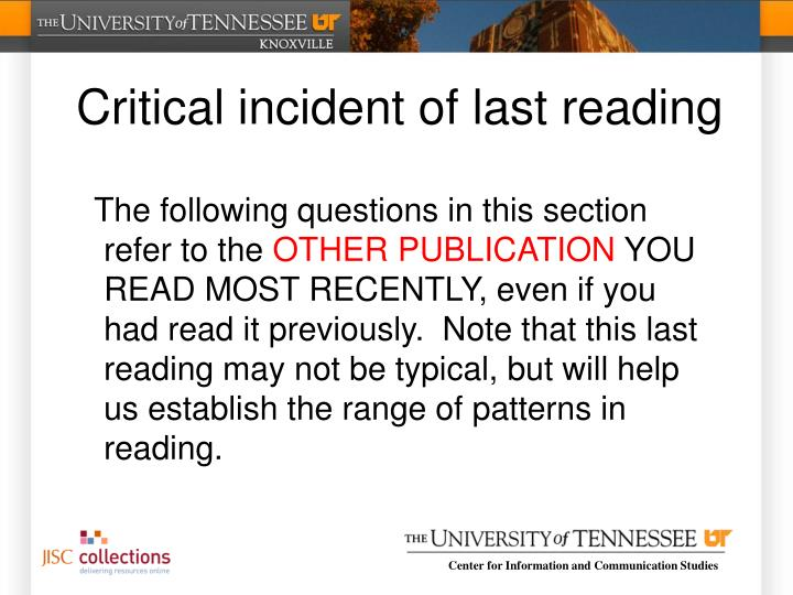Critical incident of last reading