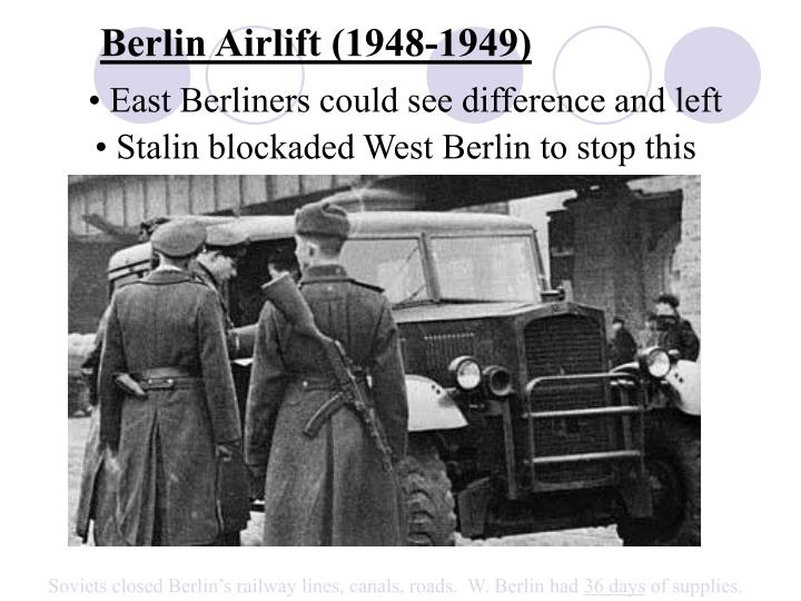 Berlin Airlift (1948-1949)