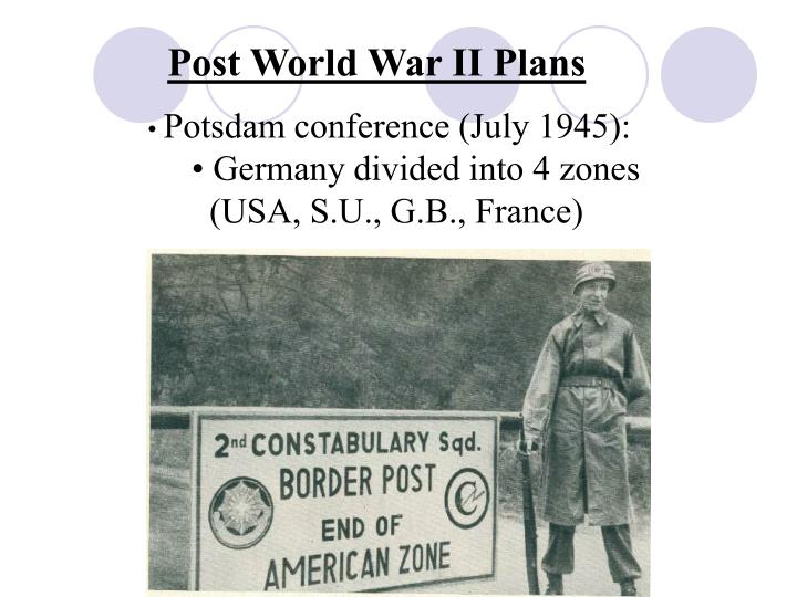 Post World War II Plans