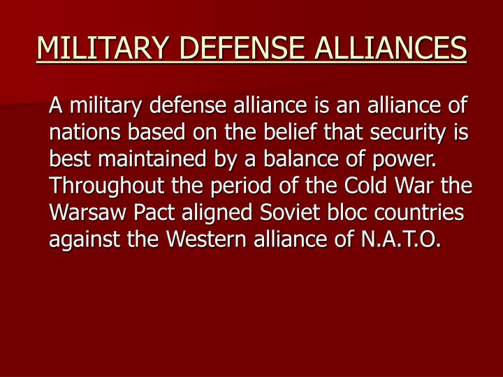MILITARY DEFENSE ALLIANCES