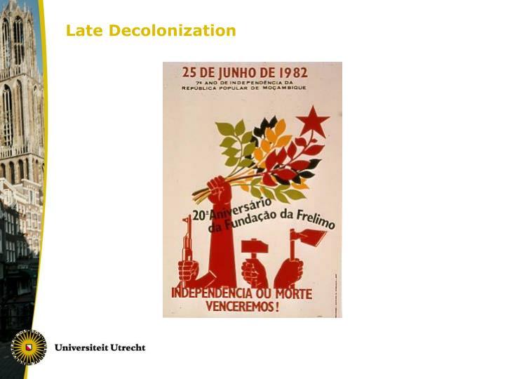 Late Decolonization