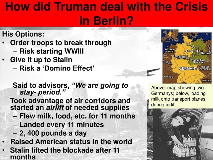How did Truman deal with the Crisis in Berlin?