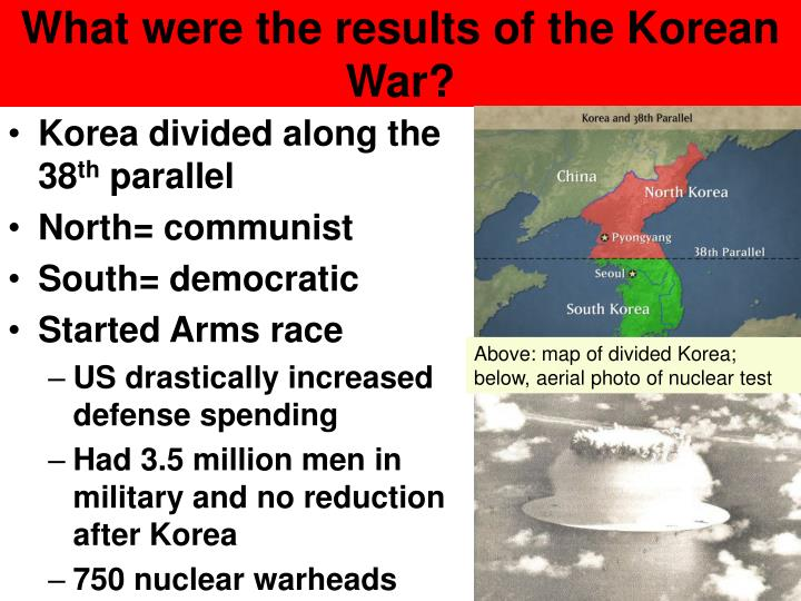 What were the results of the Korean War?