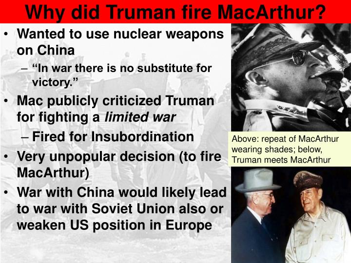 Why did Truman fire MacArthur?