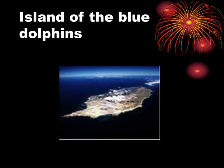 Island of the blue dolphins1