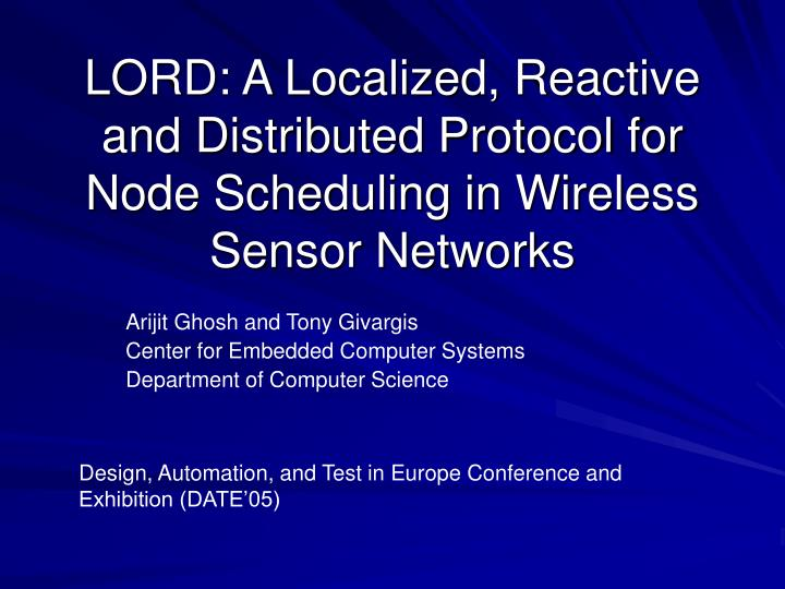 LORD: A Localized, Reactive and Distributed Protocol for Node Scheduling in Wireless Sensor Networks