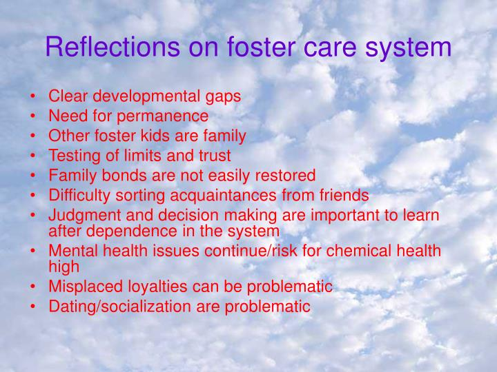 Reflections on foster care system