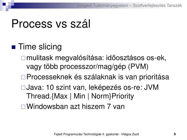 Process vs szál