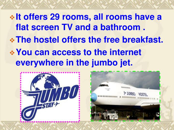 It offers 29 rooms,