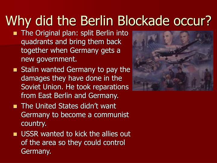 Why did the Berlin Blockade occur?