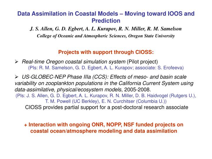 Data Assimilation in Coastal Models – Moving toward IOOS and Prediction