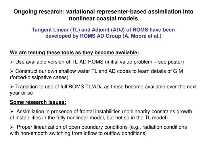 Ongoing research: variational representer-based assimilation into nonlinear coastal models
