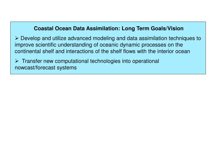 Coastal Ocean Data Assimilation: