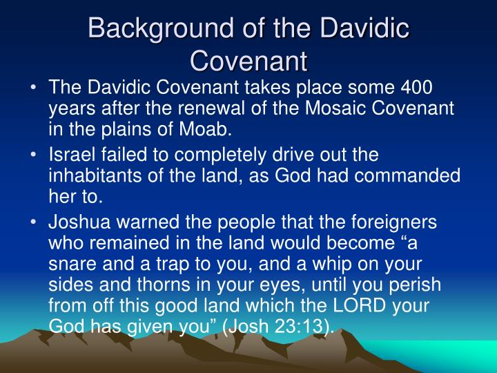 davidic covenant The davidic covenant is unconditional because god does not place any  conditions of obedience upon its fulfillment the surety of the promises made  rests.