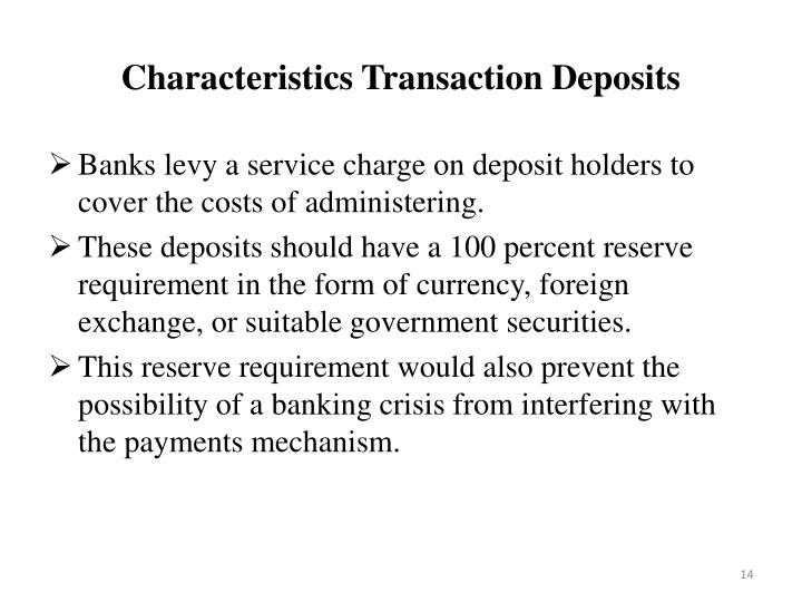 Characteristics Transaction Deposits