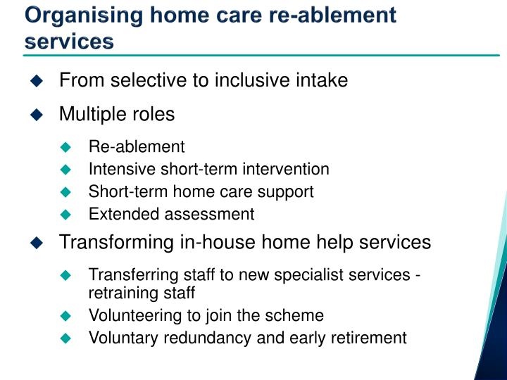 Organising home care re-ablement services