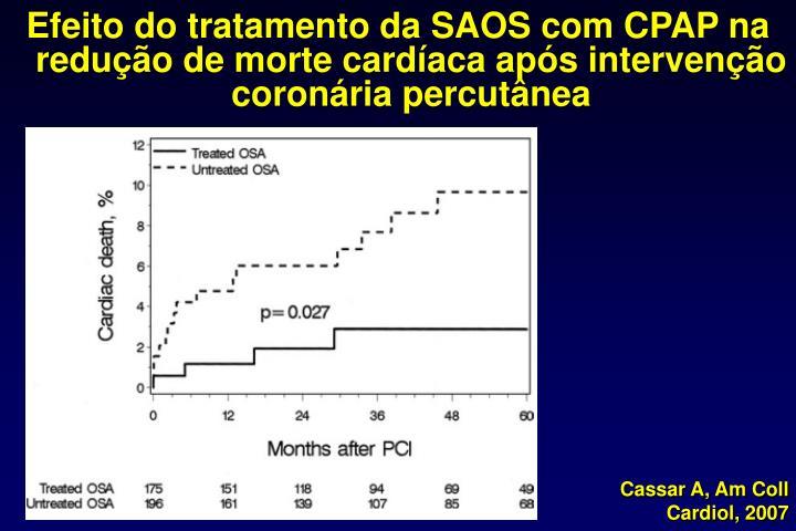 Efeito do tratamento da SAOS com CPAP na reduo de morte cardaca aps interveno coronria percutnea