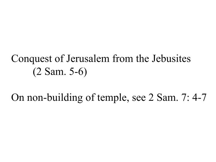 Conquest of Jerusalem from the Jebusites