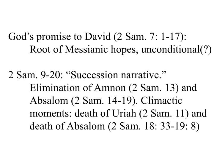 God's promise to David (2 Sam. 7: 1-17):