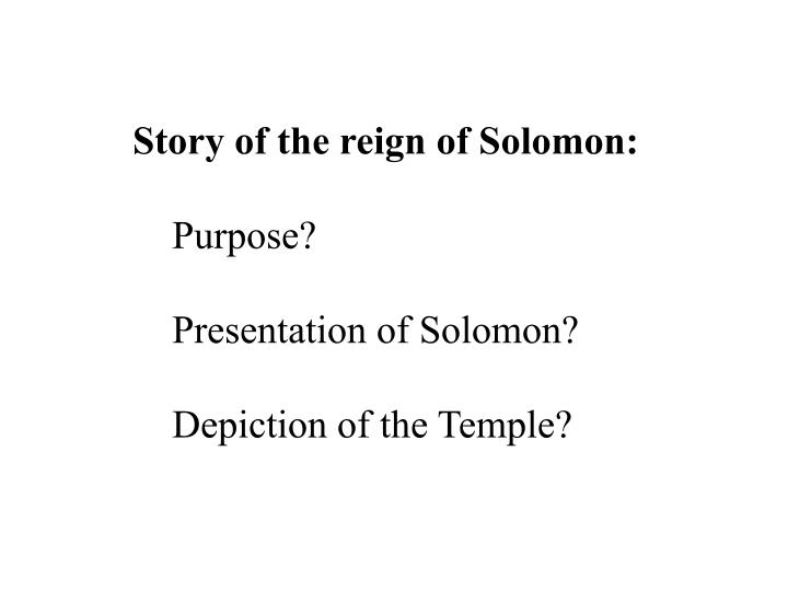 Story of the reign of Solomon: