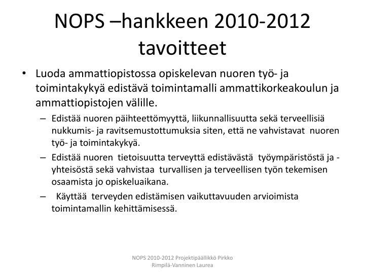 NOPS –hankkeen 2010-2012 tavoitteet