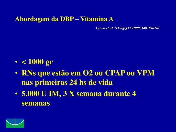 Abordagem da DBP – Vitamina A