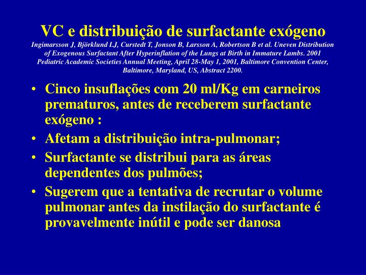 VC e distribuição de surfactante exógeno