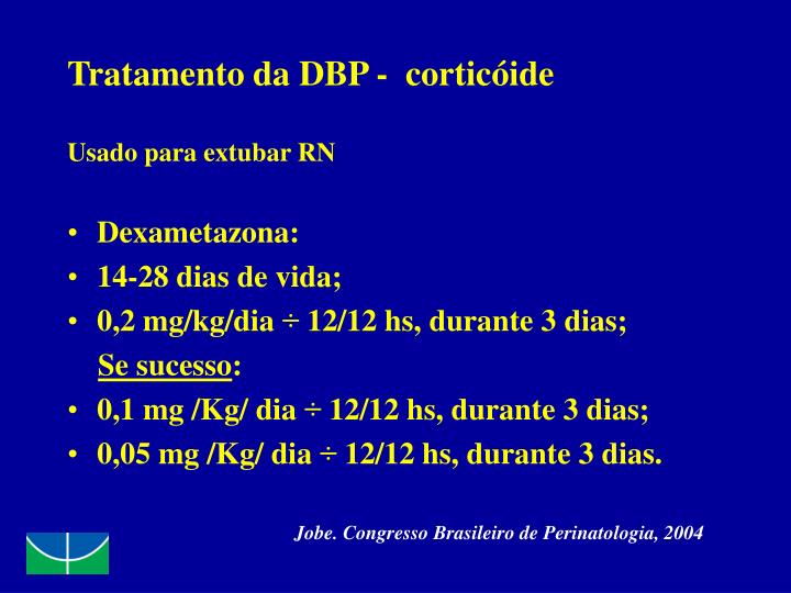 Tratamento da DBP -  corticóide