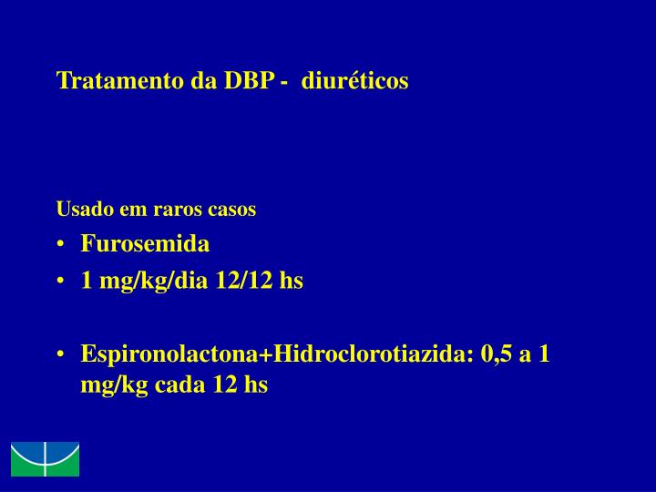 Tratamento da DBP -  diuréticos