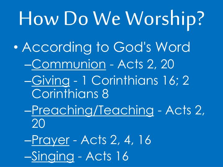 How Do We Worship?