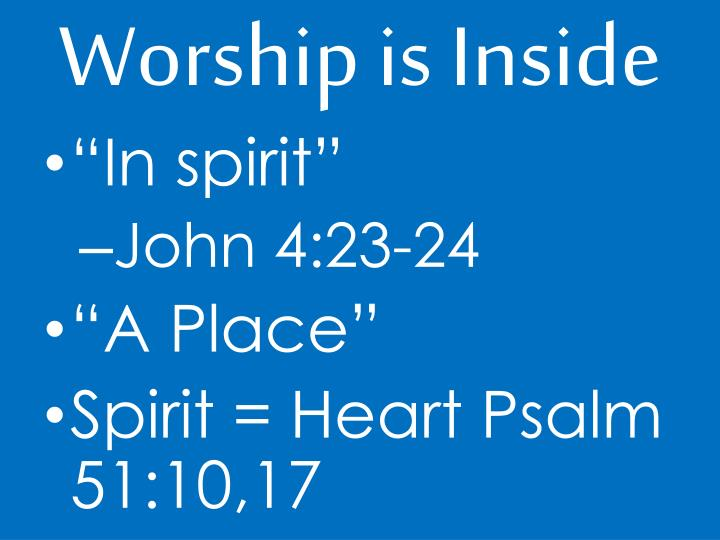 Worship is Inside