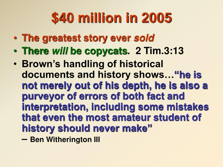 $40 million in 2005